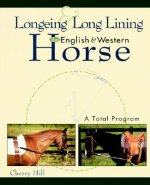 Longeing and Long Lining English and Western Horse