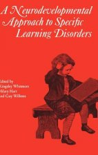 Neurodevelopmental Approach to Specific Learning Disorders