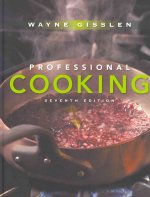 Professional Cooking 7th Edition College Version with Management by Menu 4th Edition and Culinary Math 3rd Edition Set