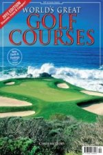 World's Greatest Golf Courses