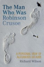 Man Who Was Robinson Crusoe