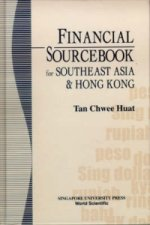 Financial Sourcebook for Southeast Asia and Hong Kong