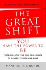 Great Shift - You Have the Power to be