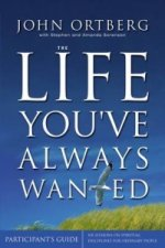 Life You've Always Wanted Participant's Guide with DVD
