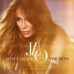 Jennifer Lopez -Dance Again..The Hits CD