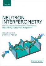 Neutron Interferometry