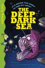 Early Reader Non Fiction: The Deep Dark Sea