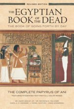 Egyptian Book of the Dead: The Book of Going Forth by Day : The Complete Papyrus of Ani Featuring Integrated Text and Full-Color Images (History ... M