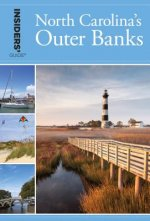 Insiders' Guide(R) to North Carolina's Outer Banks