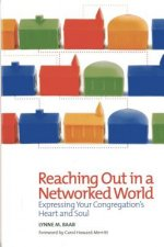 Reaching out in a Networked World