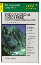 Classic Rock Climbs No. 08 the Diamond of Longs Peak, Rock Mountain National Park