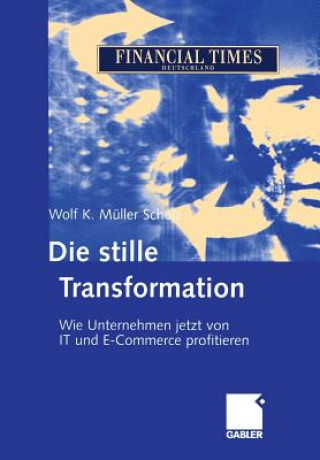 Die Stille Transformation