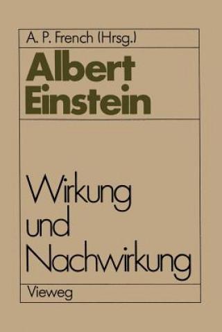 Albert Einstein Wirkung und Nachwirkung