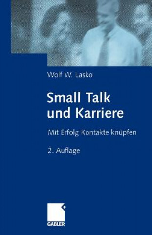 Small Talk und Karriere