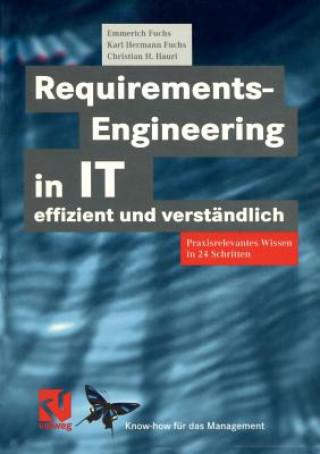 Requirements-Engineering in IT Effizient und Verstandlich