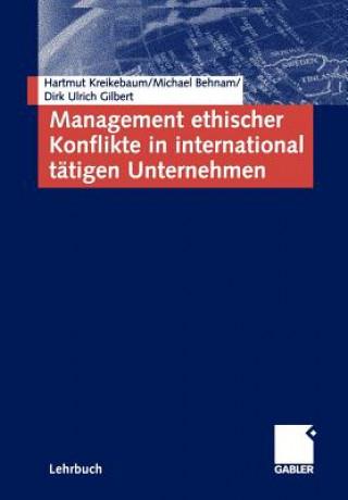 Management Ethischer Konflikte in International Tatigen Unternehmen