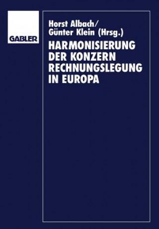Harmonisierung der Konzernrechnungslegung in Europa