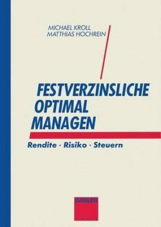 Festverzinsliche Optimal Managen