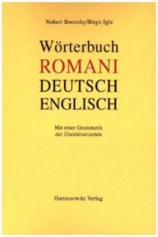 Wörterbuch Romani - Deutsch - Englisch für den südosteuropäischen Raum