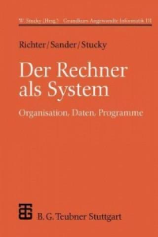Der Rechner als System