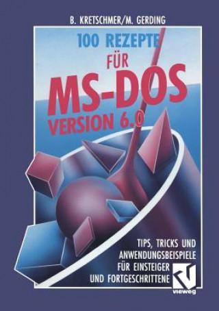 100 Rezepte F r Ms-DOS 6.0