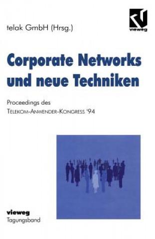 Corporate Networks und neue Techniken
