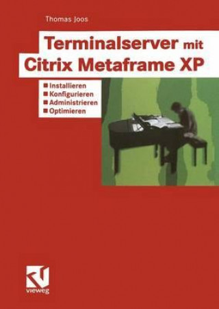 Terminalserver Mit Citrix Metaframe XP