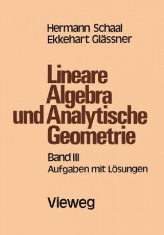 Lineare Algebra und Analytische Geometrie. Tl.3