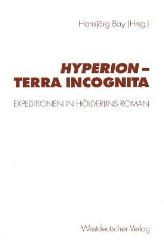 Hyperion Terra Incognita