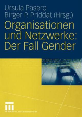 Organisationen Und Netzwerke: Der Fall Gender