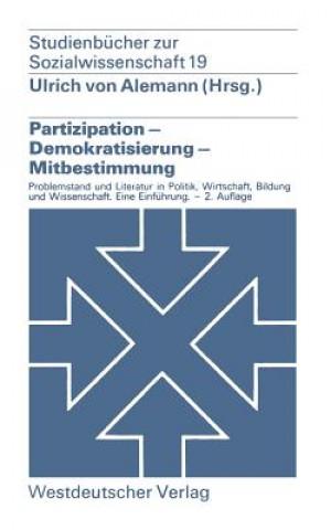 Partizipation Demokratisierung Mitbestimmung