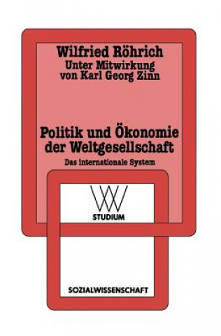 Politik und Okonomie der Weltgesellschaft