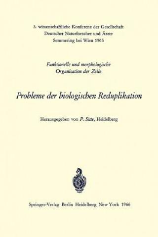 Probleme der biologischen Reduplikation