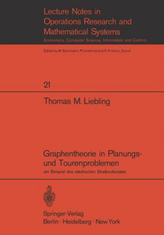 Graphentheorie in Planungs- und Tourenproblemen