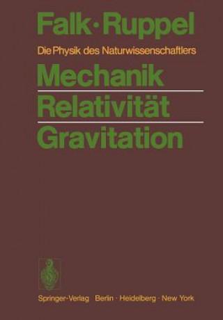 Mechanik Relativität Gravitation