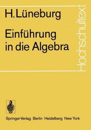 Einfuhrung in die Algebra