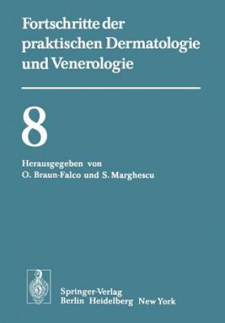 Vortrage der VIII. Fortbildungswoche der Dermatologischen Klinik und Poliklinik der Universitat Munchen in Verbindung mit dem Verband der Niedergelass