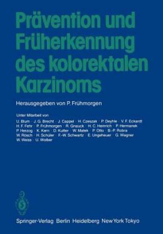 Pravention und Fruherkennung des Kolorektalen Karzinoms