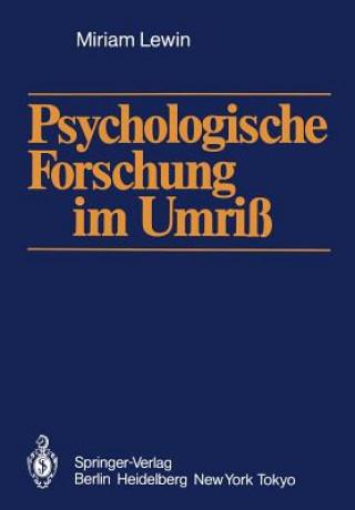 Psychologische Forschung im Umriss