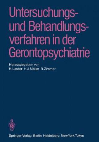 Untersuchungsverfahren und Behandlungsverfahren in der Gerontopsychiatrie