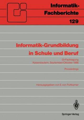 Informatik-Grundbildung in Schule und Beruf