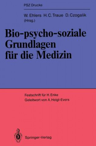 Bio-psycho-soziale Grundlagen fur die Medizin