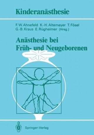 Anasthesie bei Fruh- und Neugeborenen
