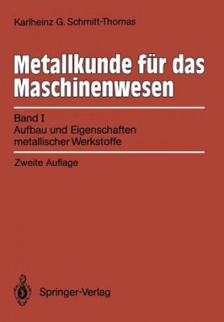Metallkunde fur das Maschinenwesen