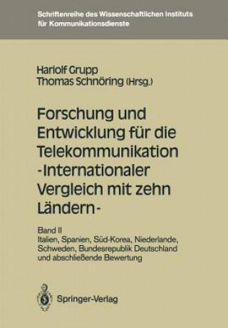 Forschung und Entwicklung Fur Die Telekommunikation - Internationaler Vergleich Mit Zehn Landern -