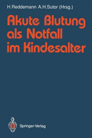 Akute Blutung als Notfall im Kindesalter
