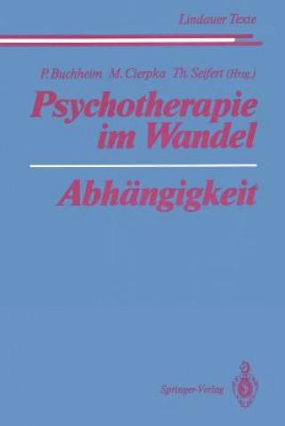 Psychotherapie im Wandel Abhangigkeit