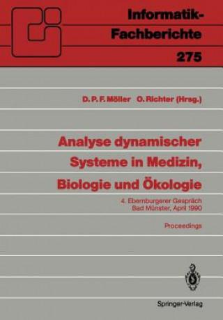 Analyse dynamischer Systeme in Medizin, Biologie und Ökologie