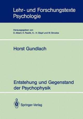 Entstehung und Gegenstand der Psychophysik