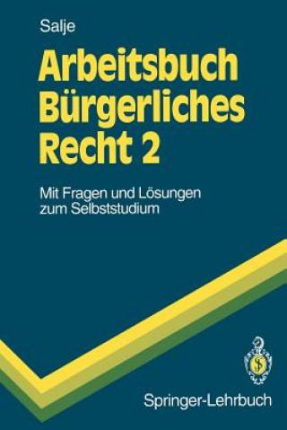 Arbeitsbuch Burgerliches Recht 2
